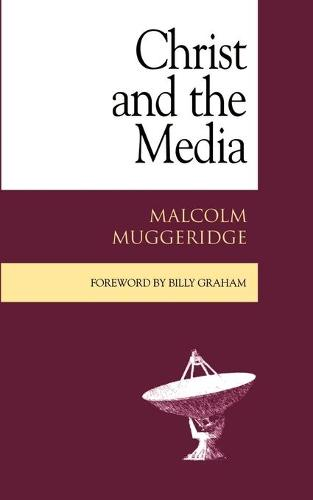 Christ and the Media (Paperback)