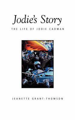 Jodie's Story: The Life of Jodie Cadman (Paperback)