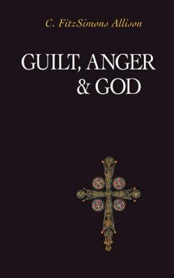 Guilt, Anger, and God (Paperback)