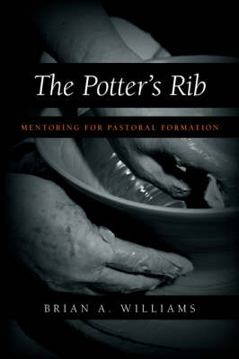 The Potter's Rib: Mentoring for Pastoral Formation (Paperback)