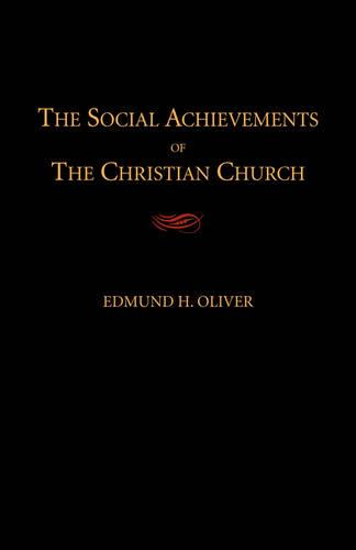 The Social Achievements of the Christian Church (Paperback)