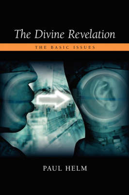 The Divine Revelation: The Basic Issues (Paperback)