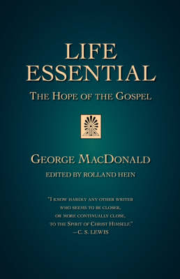 Life Essential: The Hope of the Gospel (Paperback)