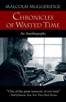 Chronicles of Wasted Time (Paperback)