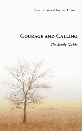 Courage and Calling: The Study Guide (Paperback)