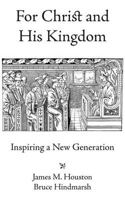 For Christ and His Kingdom (Paperback)