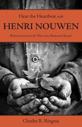 Hear the Heartbeat with Henri Nouwen (Paperback)