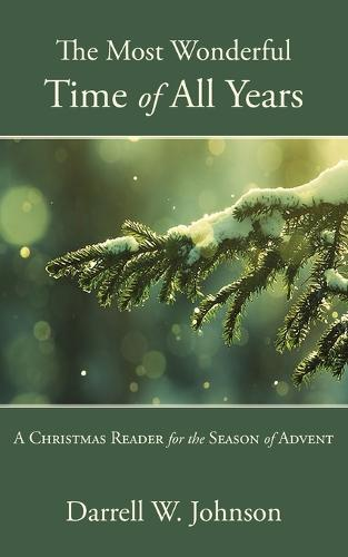 The Most Wonderful Time of All Years (Paperback)