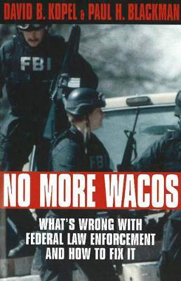 No More Wacos (Hardback)