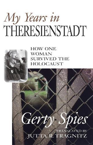 My Years In Theresienstadt (Hardback)