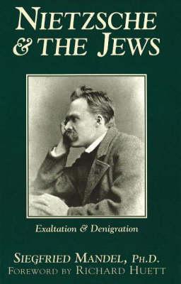 Nietzsche & The Jews (Hardback)