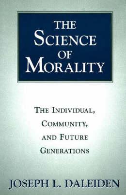 The Science Of Morality (Hardback)