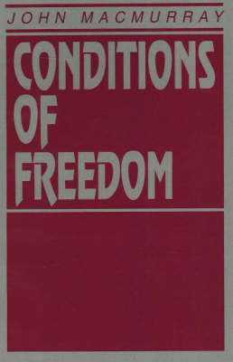 Conditions Of Freedom (Paperback)