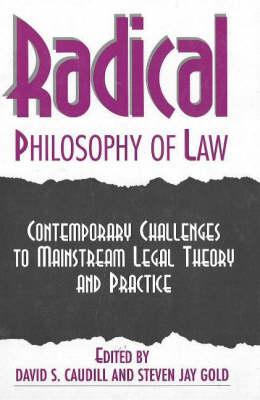 Radical Philosophy Of Law (Paperback)