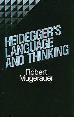 Heidegger's Language and Thinking (Paperback)