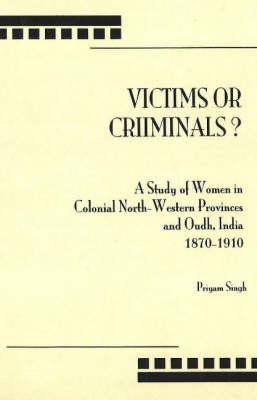 Victims Or Criminals? (Hardback)