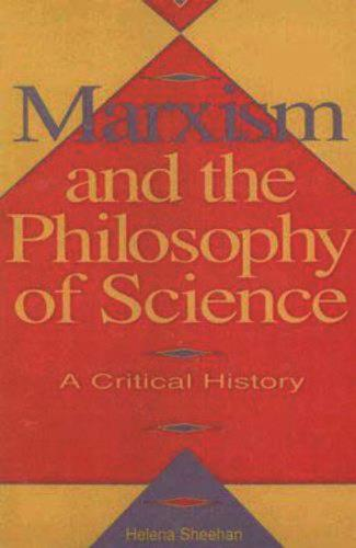 Marxism And The Philosophy Of Science (Paperback)