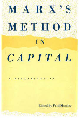 Marx's Method In Capital (Hardback)