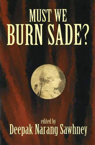 Must We Burn Sade? (Paperback)