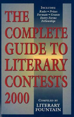 The Complete Guide to Literary Contests 2000 (Paperback)