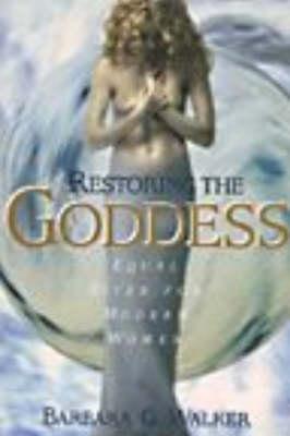 Restoring The Goddess (Hardback)