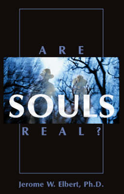 Are Souls Real? (Hardback)