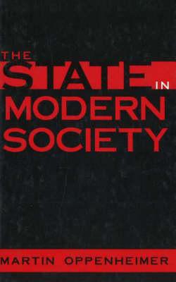 State in Modern Society (Hardback)