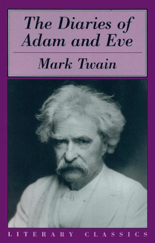 The Diaries of Adam & Eve (Paperback)