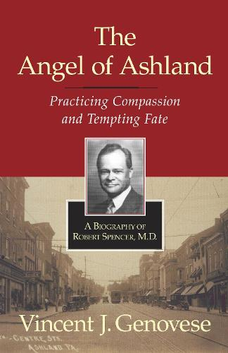 The Angel Of Ashland (Hardback)
