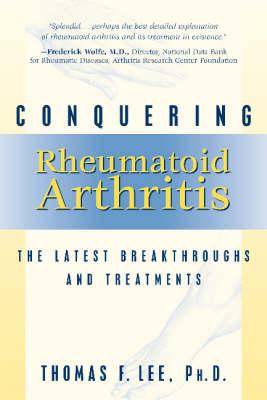 Conquering Rheumatoid Arthritis (Paperback)