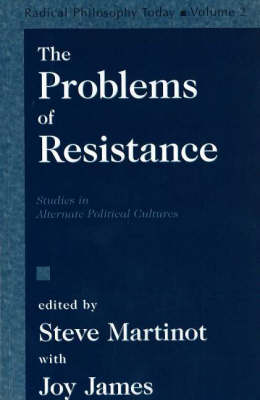 The Problems Of Resistance (Paperback)