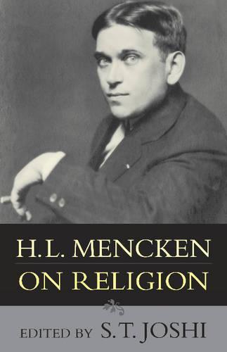 H.L. Mencken On Religion (Hardback)