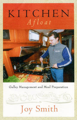 Kitchen Afloat: Galley Management and Meal Preparation (Paperback)