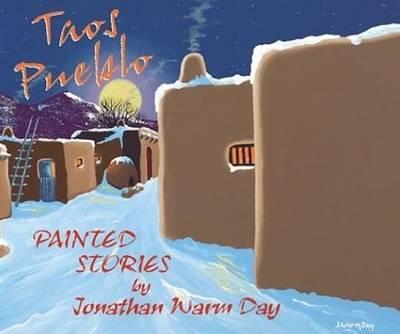Taos Pueblo: Painted Stories (Hardback)