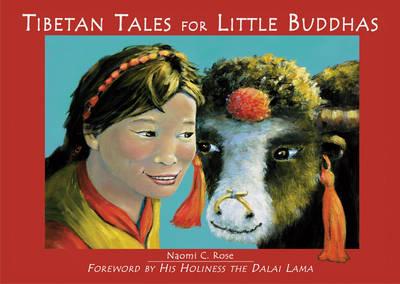 Tibetan Tales for Little Buddhas: Wild Animals of Tibet (Hardback)
