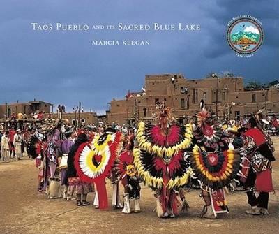 Taos Pueblo & Its Sacred Blue Lake (Hardback)