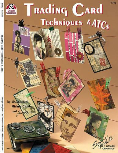 Trading Card Techniques & ATCs (Paperback)