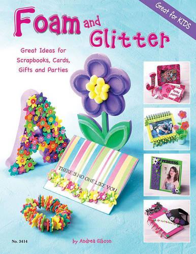 Foam and Glitter (Paperback)