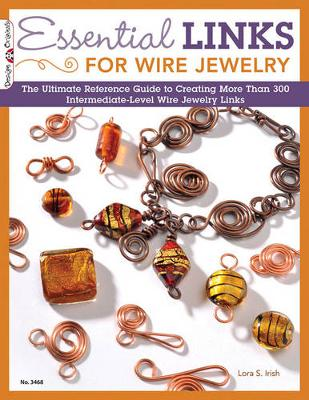 Essential Links for Wire Jewelry (Paperback)