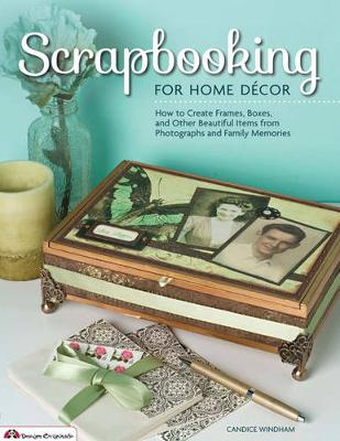 Scrapbooking for Home Decor (Paperback)
