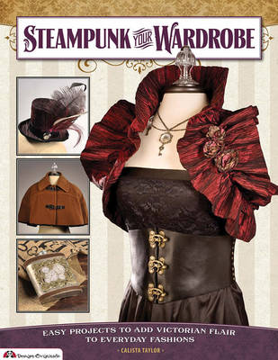 Steampunk Your Wardrobe (Paperback)