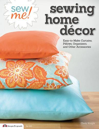 Sew Me! Sewing Home Decor (Paperback)