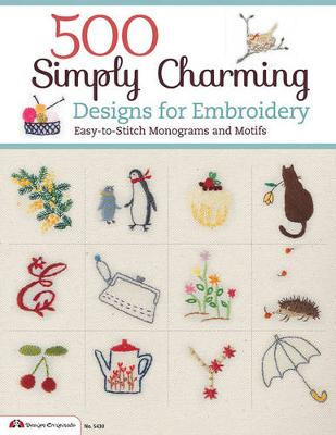 500 Simply Charming Designs for Embroidery (Paperback)
