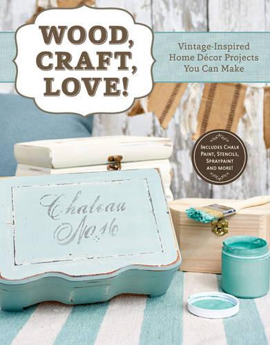 Wood, Craft, Love (Paperback)