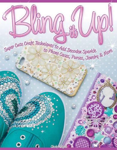 Bling It Up! (Paperback)