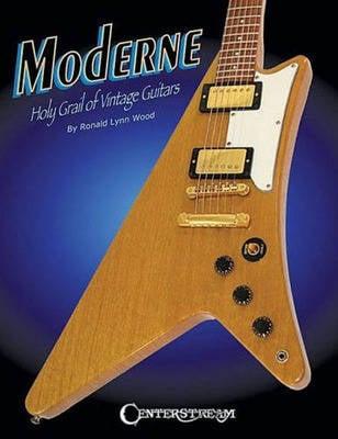 Moderne: Holy Grail of Vintage Guitars (Paperback)