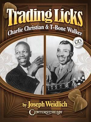 Trading Licks: Charlie Christian & T-Bone Walker