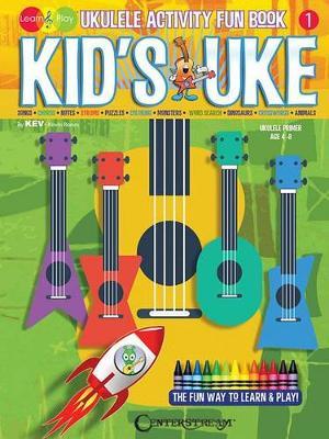 Kid's Uke: Ukulele Activity Fun Book - Kev's Learn & Play (Paperback)