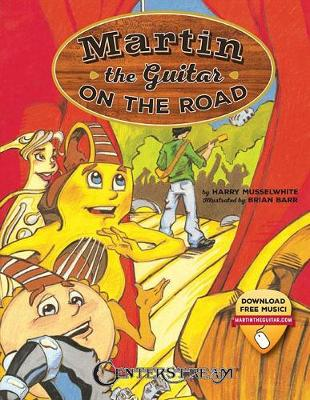 MUSSELWHITE MARTIN THE GUITAR ON THE ROAD STORY BOOK/AUDIO ONLINE (Paperback)