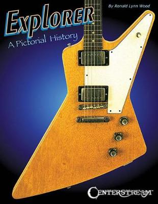 Ronald Wood: Explorer - A Pictorial History (Paperback)